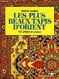 LES PLUS BEAUX TAPIS D'ORIENT
