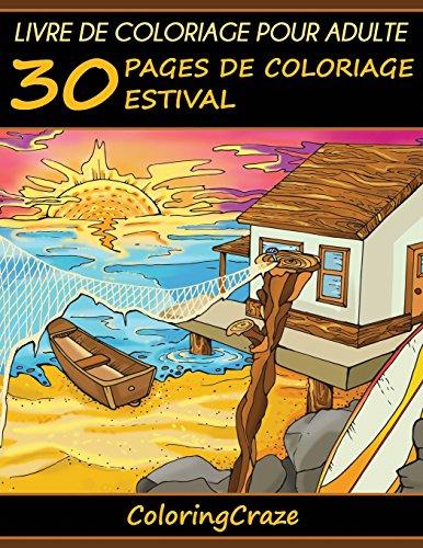 Livre de coloriage pour adulte: 30 pages de coloriage estival par ColoringCraze