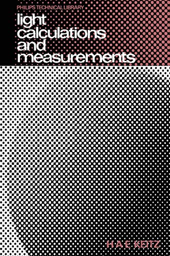 Light Calculations and Measurements: An Introduction to the System of Quantities and Units in Light-Technology and to Photometry -