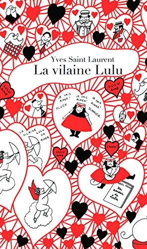 La Vilaine Lulu par Yves saint laurent