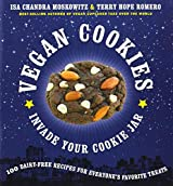 Vegan Cookies Invade Your Cookie Jar by Isa Chandra Moskowitz (9-Nov-2009) Paperback