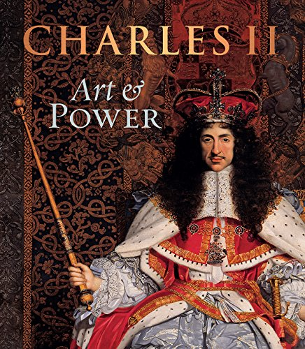 Charles II: Art & Power