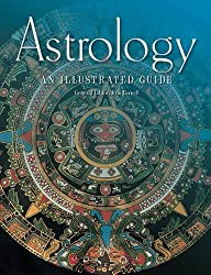 Astrology: An Illustrated Guide (Illustrated Guides)
