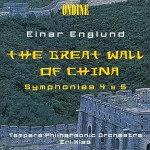 "Symphonies nos 4 ""Nostalgique"" & 5 ""Fennica"" / La Grande Muraille de Chine"