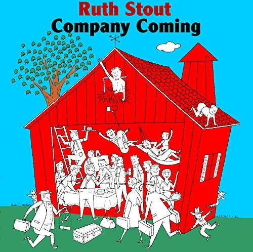 Company Coming: Six Decades of Hospitality (Ruth Stout Classics) by Ruth Stout (2012-01-01)