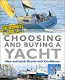 The Insider's Guide to Choosing and Buying a Yacht