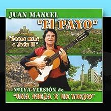 Cosas Mèæs A Ja? II by El Payo Juan Manuel (2011-01-31)