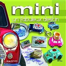 Mini : Un fabuleux destin