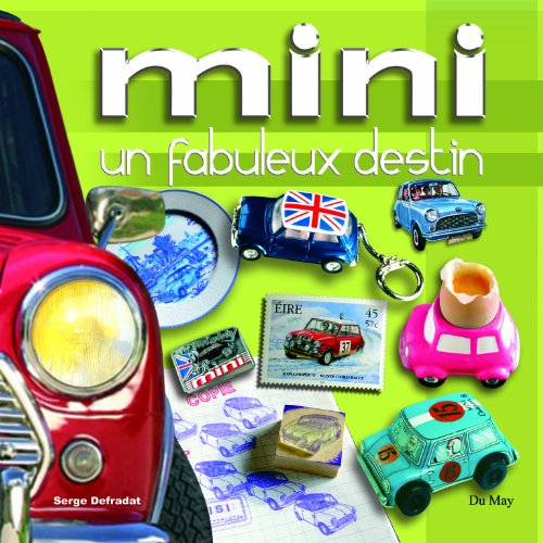 Mini : Un fabuleux destin