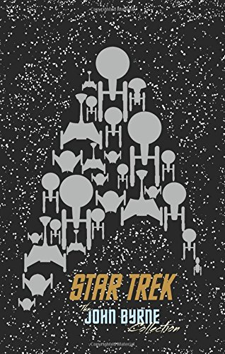 Star Trek: The John Byrne Collection by John Byrne (December 31,2015) par John Byrne