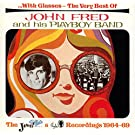 With Glasses: The Very Best Of John Fred: And His PLAYBOY BAND