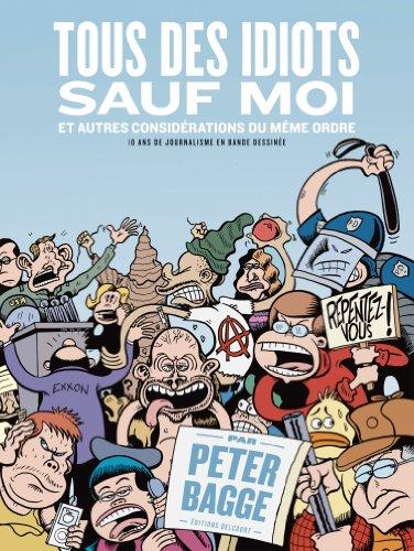Tous des idiots sauf moi par Peter Bagge