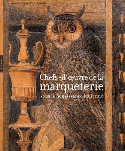 Chefs-d'oeuvre de la marqueterie sous la Renaissance italienne