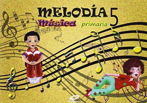 Música 5º primaria melodía - 9788497372244