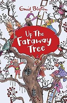 Up the Faraway Tree: Book 4 (The Magic Faraway Tree) by [Blyton, Enid]