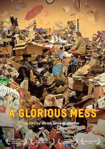 A Glorious Mess ( Messies, ein schönes Chaos )