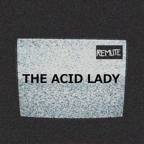 The Acid Lady
