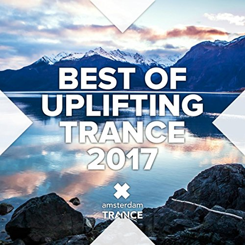 Best of Uplifting Trance 2017