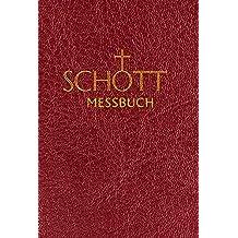 SCHOTT-Messbuch für die Sonn- und Festtage des Lesejahres C: Originaltexte der authentischen deutschen Ausgabe des Messbuches und des Messlektionars