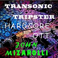 Transonic Tripster Hardcore OTT