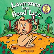 Lawrence has Head Lice (A Doctor Spot Case Book)