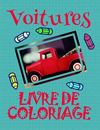 Livre de Coloriage Voitures ✎: Livres à colorier Voitures pour les enfants 4-9 ans! ✌ par Maeva Andre