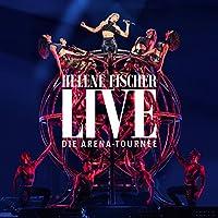 Helene Fischer Live - Die Arena-Tournee