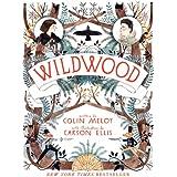 Wildwood: 01 (Wildwood Chronicles, 1)