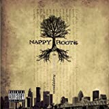 Songtexte von Nappy Roots - The Pursuit of Nappyness