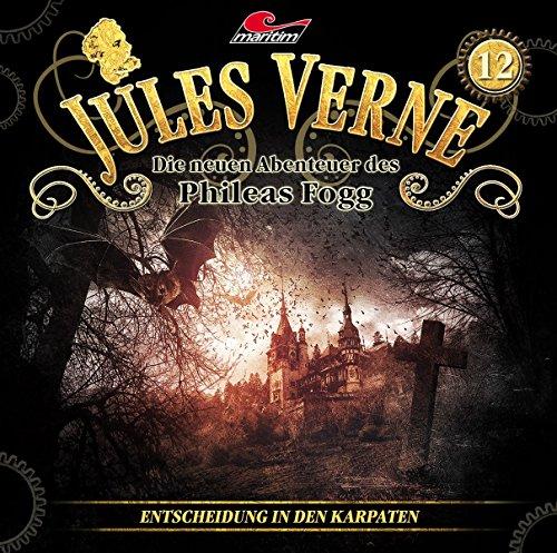 Jules Verne - Die neuen Abenteuer des Phileas Fogg (12) Entscheidung in den Karpaten - maritim 2017