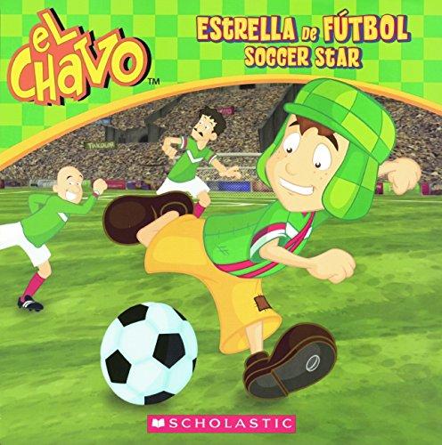 Estrella de Futbol / Soccer Star (El Chavo)