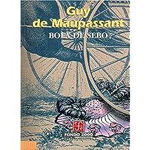 Bola de Sebo (Historia)