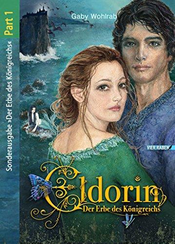 Eldorin - Der Erbe des Königreichs (Part I) (Jugend Raben)