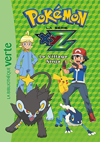 Pokémon 31 - Le Village Ninja Pdf - ePub - Audiolivre Telecharger