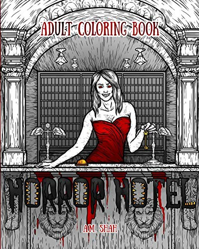 Adult Coloring Book: Horror Hotel: Volume 1 por A.M. Shah