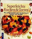 Superleichte Kuchen & Torten: Mit wenig Kalorien und viel Geschmack - Rezepte und Backtips bei Amazon kaufen