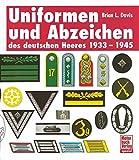Uniformen und Abzeichen des deutschen Heeres: 1933-1945