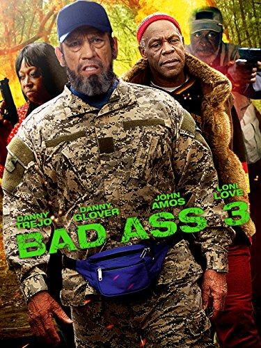 Bad Ass 3