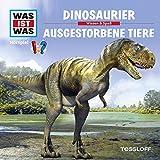 Dinosaurier/Ausgestorbene Tiere (Was ist Was 8)