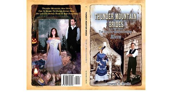 Thunder Mountain Brides: The Outlaw Schoolteacher-Edith