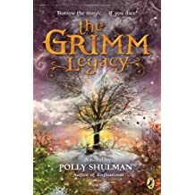 The Grimm Legacy by Polly Shulman (2011-07-07)