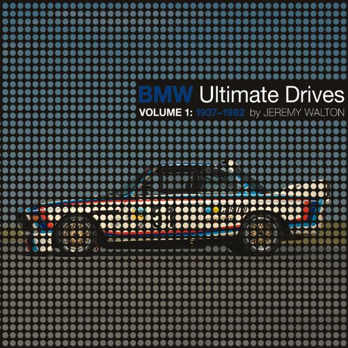 Preisvergleich Produktbild BMW Ultimate Drives: Volume 1: 1937-1982
