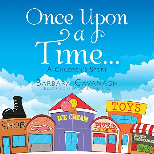 Once upon a Time ...: A Children's Story