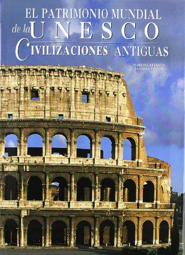 CIVILIZACIONES ANTIGUAS (GRANDES OBRAS SERIE UNESCO) por Cattaneo