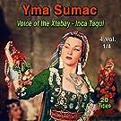 Yma Sumac, Vol.1 Voices of the Xtabay & Inca Taqui (20 Titles - 1951 - 1953)