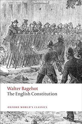 The English Constitution (Oxford World's Classics) por Walter Bagehot