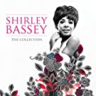 Shirley Bassey: The Collection