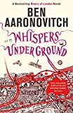 Whispers Under Ground: The Third Rivers of London novel (A Rivers of London novel Book 3)