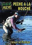 Pêche à la mouche, lancer et pratique avec Jacques Boyko - Vidéo Pêche - Pêche a la mouche...