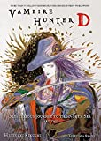 Vampire Hunter D Volume 8: Mysterious Journey to the North Sea, Part Two: Mysterious Journey to the North Sea Pt. 2, v.8